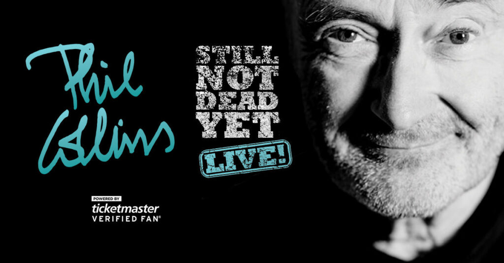 Phil Collins    Still Not Dead Yet, Live! Announces 2019